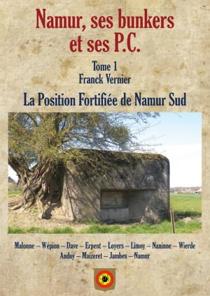 Namur Bunkers PC Tome 1
